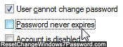Uncheck password never expires for the selected Windows 7 user account